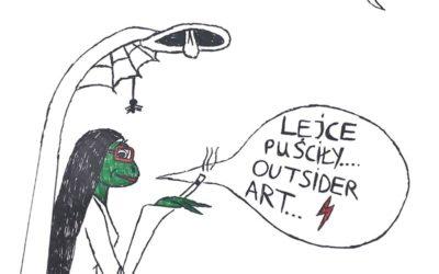 LEJCE PUŚCIŁY / OUTSIDER ART